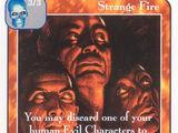 Strange Fire (Pi)