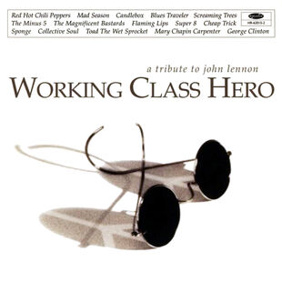 ''Working Class Hero: A Tribute to John Lennon'' cover