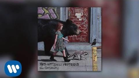 Red Hot Chili Peppers - The Getaway OFFICIAL AUDIO