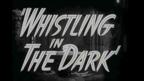 Legacy' Whistling in the Dark Trailer