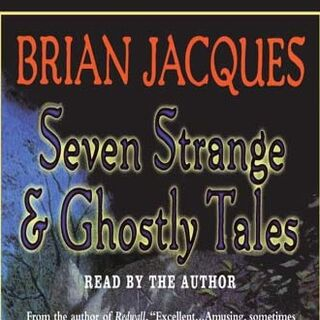 Seven Strange and Ghostly Tales Unabridged Audiobook