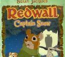 Redwall - Captain Snow