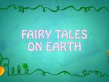 Fairy Tales on Earth