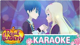 Regal Academy This is the moment KARAOKE