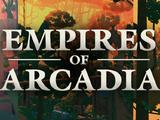 Empires of Arcadia: Episode 24