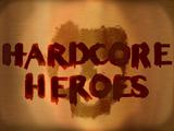Hardcore Heroes: Episode 56