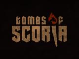 Tombs of Scoria: Episode 06