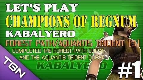 Let's Play Champions Of Regnum - Kabalyero Ep 1 - Forest Path Aquantis Trident Part 3 TGNArmy