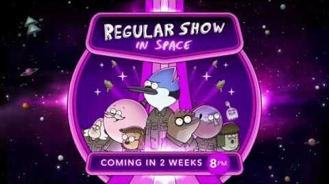 Cartoon Network - Regular Show In Space - Season 8 Promo