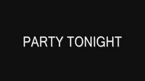 PARTY TONIGHT song