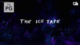 The Ice Tape - Title Card