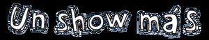 Un Show Más - Logo - 3