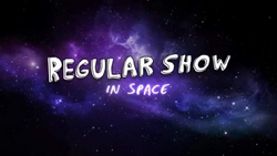 RegularShowInSpace