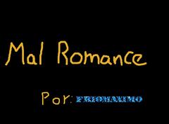 Mal Romance
