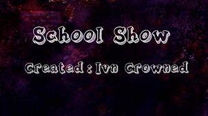 Schoolshow