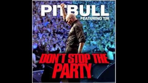 """Don't Stop The Party"" - Pitbull ft. TJR"