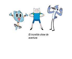 El increible show de aventura