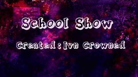 School Show (Intro)