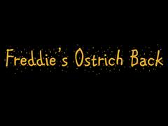 El regreso de Freddie Avestruz