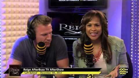 "Reign After Show Season 1 Episode 7 ""Left Behind"" AfterBuzzTV-0"