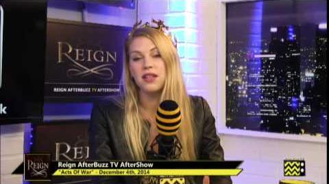 """Reign After Show Season 2 Episode 9 """"Acts Of War"""" AfterBuzz TV"""