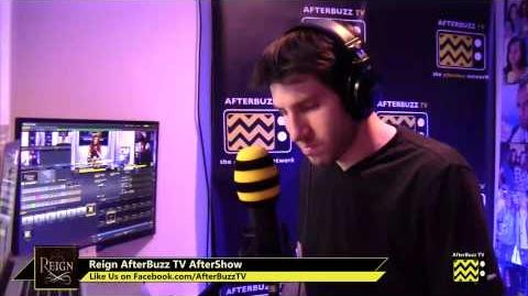 "Reign After Show Season 1 Episode 3 ""Kissed"" AfterBuzz TV"