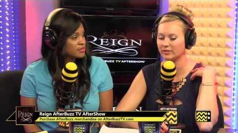 "Reign After Show Season 1 Episode 13 ""Consummation"" AfterBuzz TV"