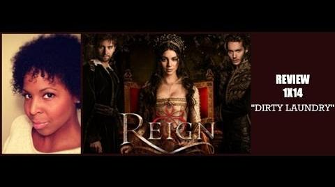 """Reign 1x14 Review """"Dirty Laundry"""""""