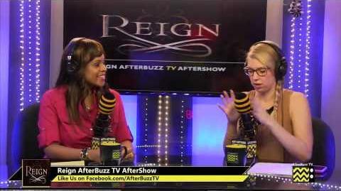 """Reign After Show Season 1 Episode 5 """"A Chill in the Air"""" AfterBuzzTV"""