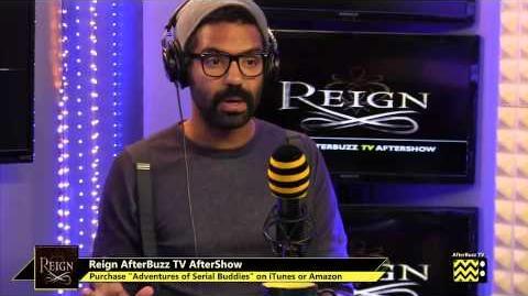 """Reign After Show Season 1 Episode 6 """"Chosen"""" AfterBuzzTV-0"""