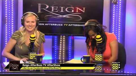 """Reign After Show Season 1 Episode 17 """"Liege Lord"""" AfterBuzz TV"""