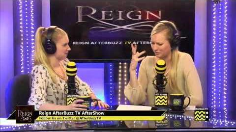 "Reign After Show Season 1 Episode 12 ""Royal Blood"" AfterBuzz TV"