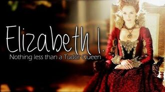 Queen Elizabeth I. aka Elizabeth Tudor Nothing less than a Tudor Queen +4x06