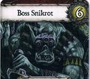 Boss Snikrot