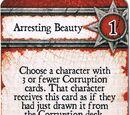 Arresting Beauty