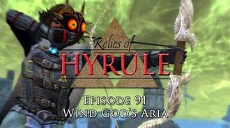 Relics of Hyrule- The Series Episode 91 - Wind God's Aria