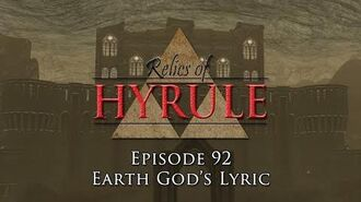 Relics of Hyrule- The Series Episode 92 - Earth God's Lyric