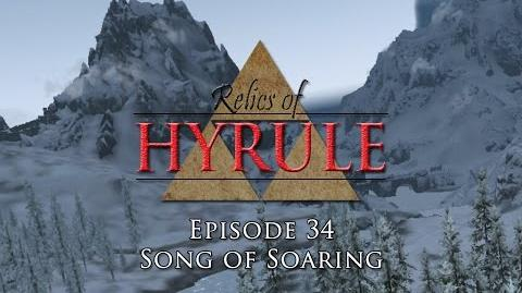 Relics of Hyrule The Series Episode 34 - Song of Soaring