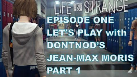 Life Is Strange Episode 1 Developer Walkthrough Part 1 Exclusive