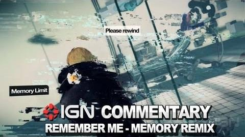 IGN Plays Remember Me - Memory Remix