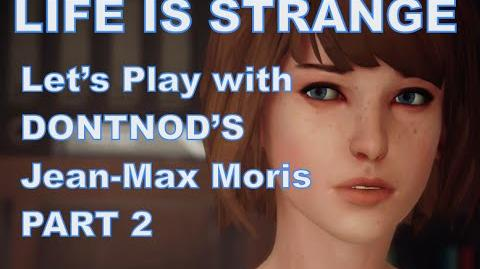 Life Is Strange Episode 1 Developer Walkthrough Part 2 Exclusive
