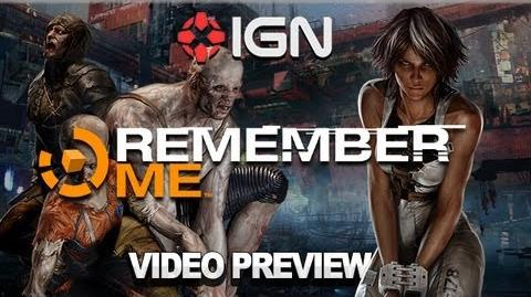 IGN Remember Me Video Preview