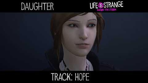 """Daughter - """"Hope"""" 'Life is Strange' (from 'Music from Before the Storm')"""