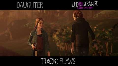 """Daughter - """"Flaws"""" 'Life is Strange' (from 'Music from Before the Storm')"""
