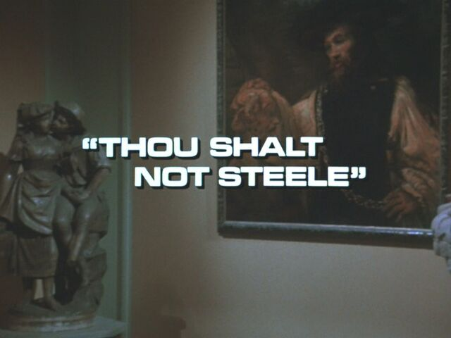 File:S1E5 Thou Shalt Not Steele.jpg