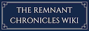 The Remnant Chronicles Wiki
