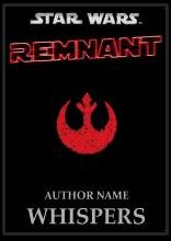 Star Wars Remnant Volume I Whispers