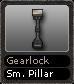Gearlock Sm. Pillar