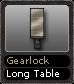 Gearlock Long Table