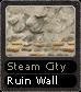Steam City Ruin Wall
